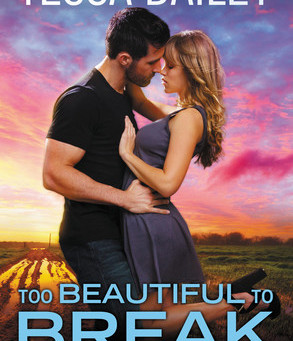 Too Beautiful to Break by Tessa Bailey Book Review