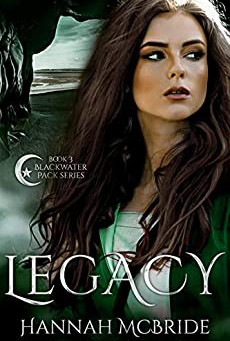 NEWS:  Hannah McBride's Legacy gets an early release!
