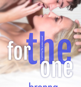 For The One by Brenna Aubrey