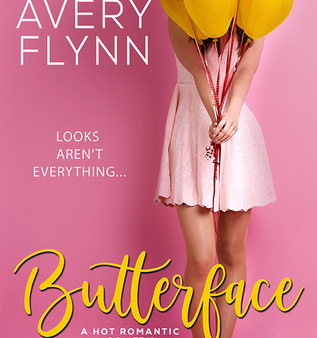 Butterface by Avery Flynn Book Review