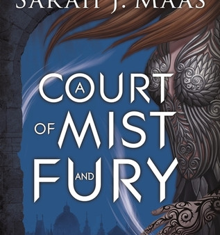 A Court of Mist and Fury by Sarah J Maas Book Review