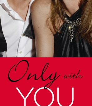 Only With You by Lauren Layne Book Review