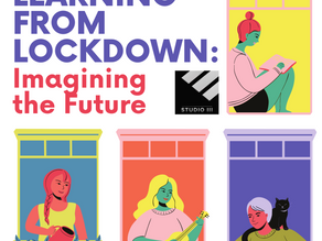 Learning from Lockdown: Imagining the Future