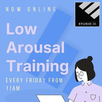 Low Arousal Online Training