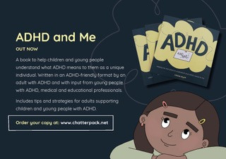 Blurb and cover image to 'ADHD and Me!' by Claire Ryan, available to buy on www.chatterpack.net