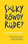 Sulky, Rowdy, Rude? Book cover Bo Heijlskov Elven