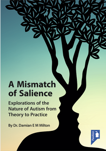 Book cover: A Mismatch of Salience by Dr. Damian Milton