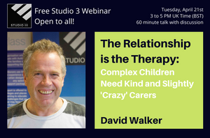 David Walker FREE Webinar from Studio 3 on The Relationship is the Therapy