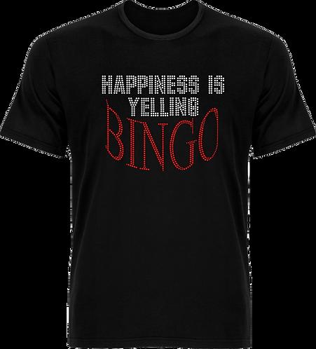 Happiness is Yelling Bingo T-Shirt