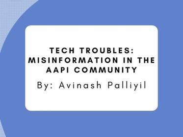 Tech Troubles: Misinformation in the AAPI Community