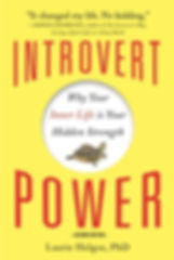 Introvert Power, Dr. Laurie Helgoe