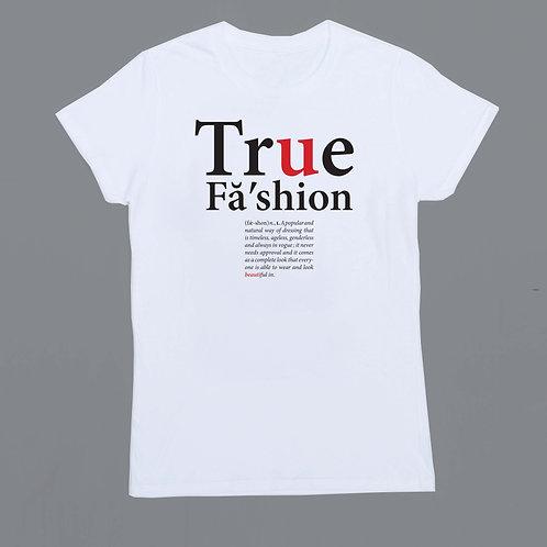 True Fashion (WHITE)