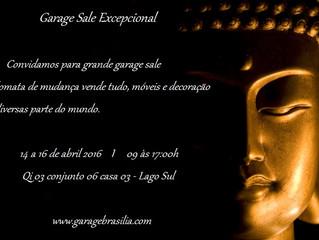 Confirmado ! dias 14, 15 e 16 de abril tem Garage Sale Excepcional