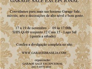 Luxuoso Garage Sale 12 a 19 de novembro (quinta a sábado)