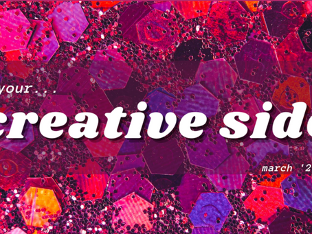 March '21 Newsletter: Engage your creative side!