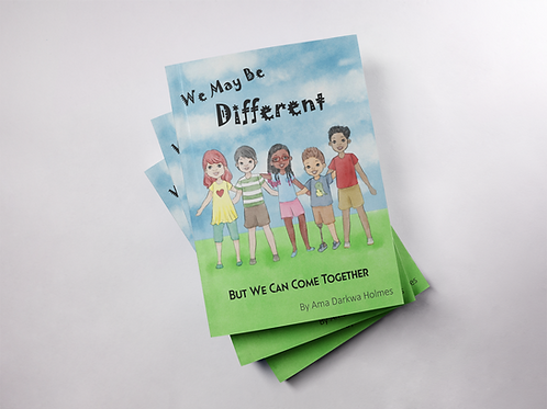 We May Be Different, But We Can Come Together - Hardcover