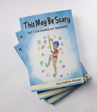 This May Be Scary, But I Can Change My Thoughts - Paperback