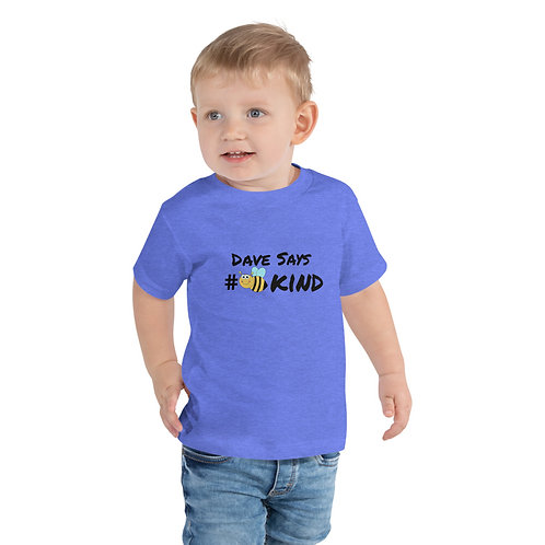 Dave Toddler Be Kind T-Shirt