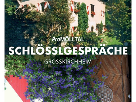Rückblick  ProMÖLLTAL Schlösslgespräche 2020 im Schlössl Großkirchheim