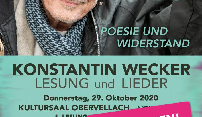 KONSTANTIN WECKER -  Lesung & Lieder am 29.10.20 in der Nationalparkgemeinde Obervellach