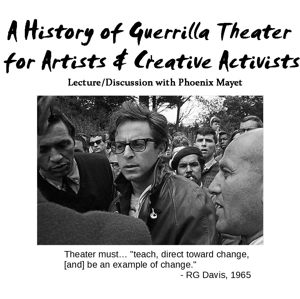 A History of Guerrilla Theater for Artists and Creative Activists