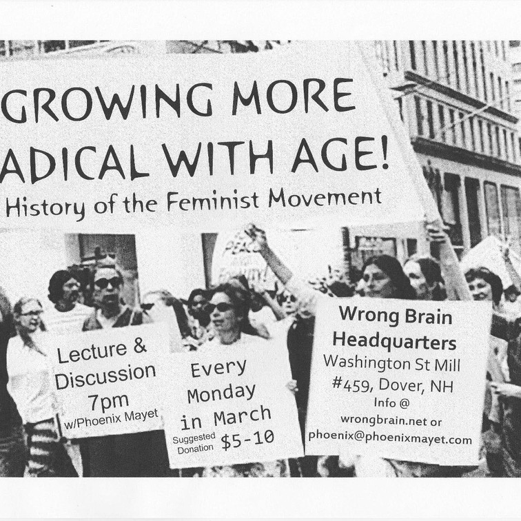 Growing More Radical with Age: A History of the Feminist Movement