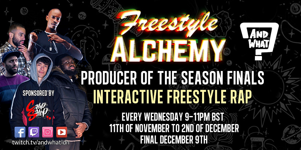 FREESTYLE ALCHEMY x CHIP SHOP BEATMAKER COMPETITION // INTERACTIVE FREESTYLE SHOW