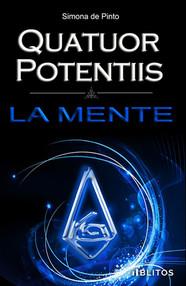 La Mente. Quatuor Potentiis saga