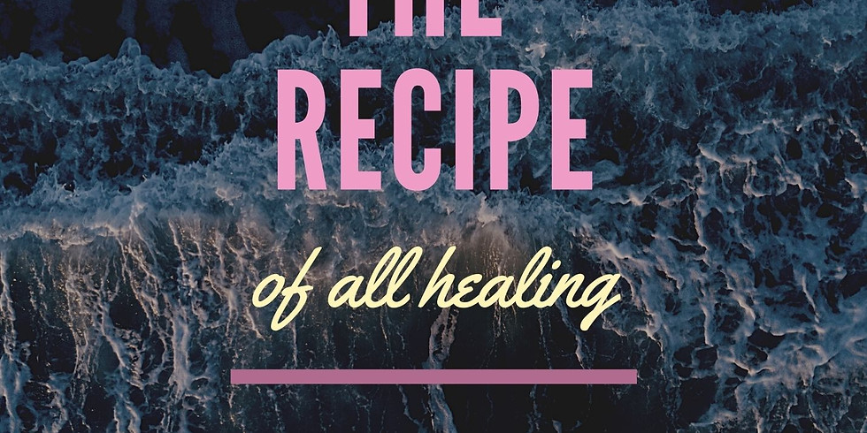 The Recipe of All Healing