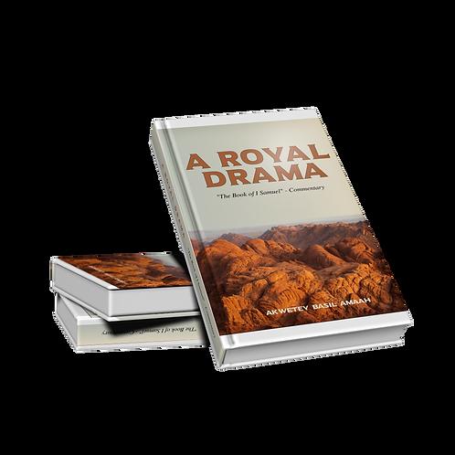 "A Royal Drama - I Samuel ""Commentary"""
