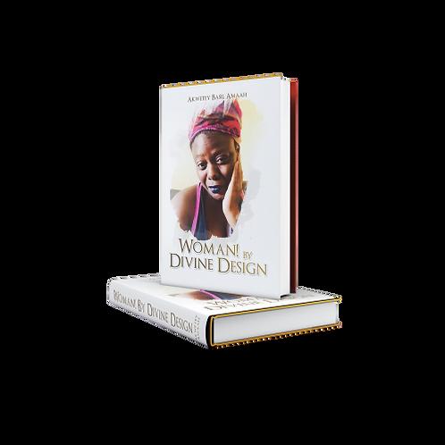 Woman! By Divine Design