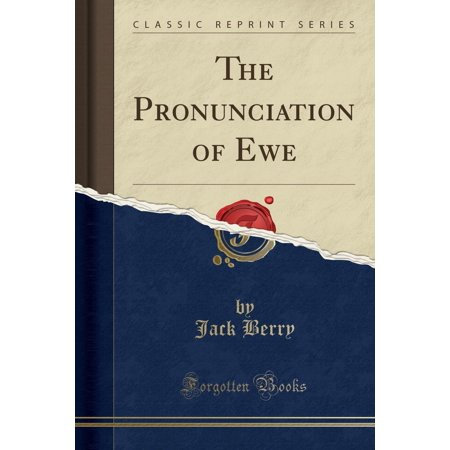 THE PRONUNCIATION OF EWE