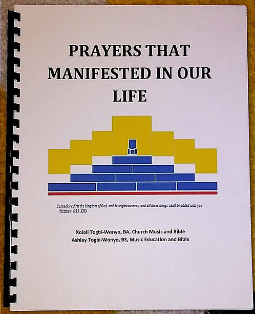 PRAYERS THAT MANIFESTED IN OUR LIFE