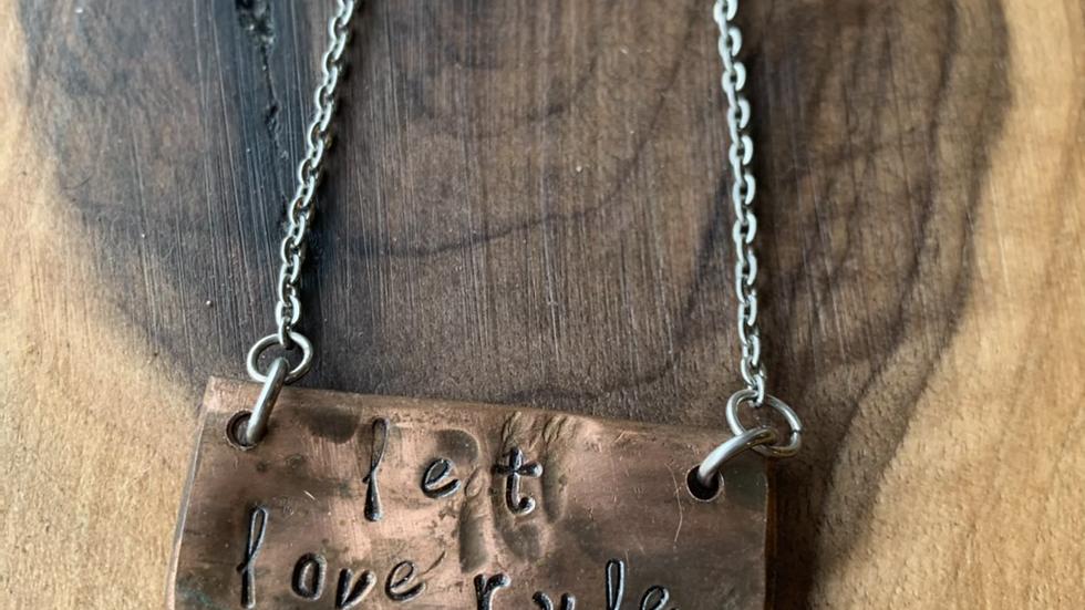 Let love rule copper necklace