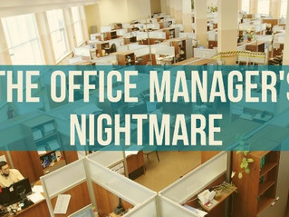 The Office Manager's Nightmare
