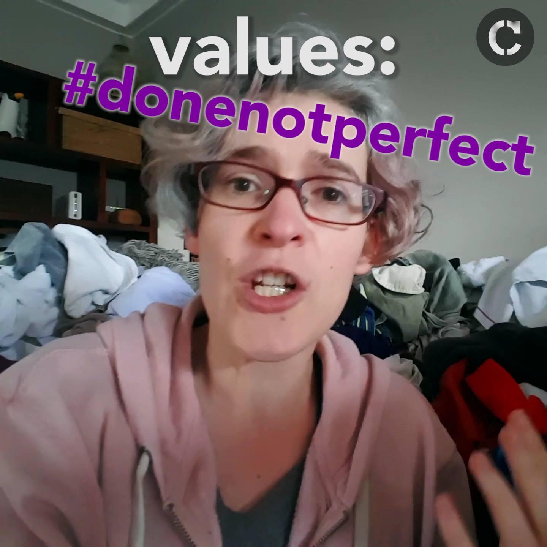 Values: #donenotperfect – Jenny Condie, Civic