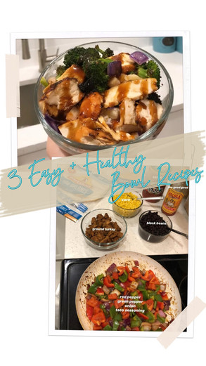 3 Easy + Healthy Bowl Recipes