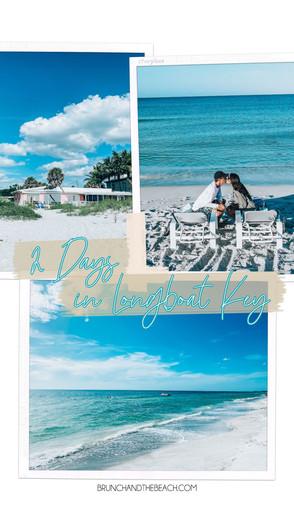 2 Days in Longboat Key, Florida