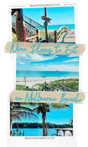 9 Places to Eat in Melbourne Beach, FL