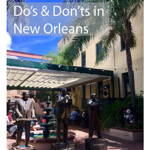 Do's and Dont's in New Orleans