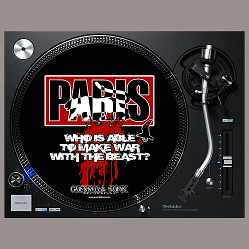 Paris - Who is able to make War with the Beast Slipmats