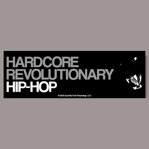 Hardcore Revolutionary Hip Hop Sticker