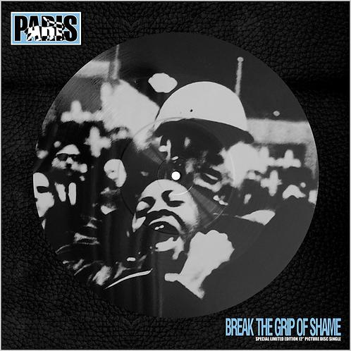 Paris - Break the Grip of Shame - 12 Inch Vinyl Picture Disc