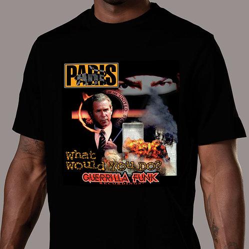 Paris - What Would You Do? T-Shirt