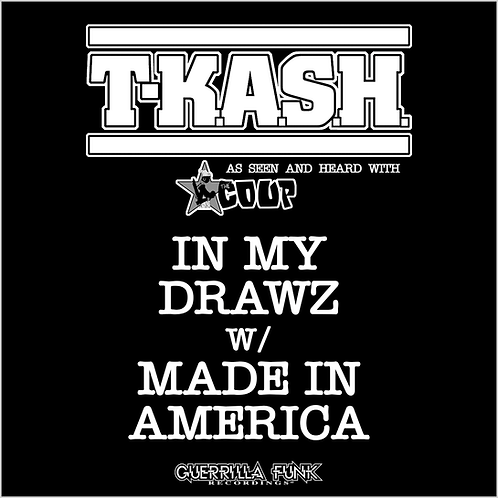 T-K.A.S.H. - In My Drawz - 12 Inch Vinyl Single