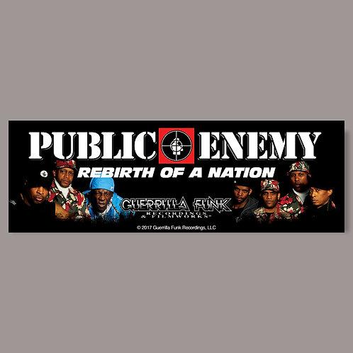 Public Enemy - Rebirth of a Nation - Vinyl Sticker