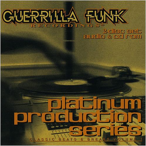 Guerrilla Funk - Platinum Production Series - Vol. 1