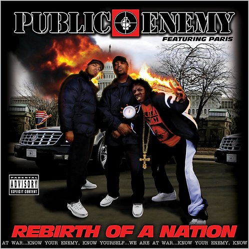 Public Enemy Feat. Paris - Rebirth Of A Nation