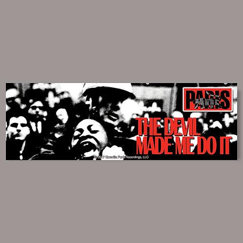 Paris - The Devil made Me Do It - Vinyl Sticker