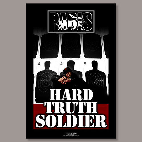 Limited Edition Paris - Hard Truth Soldier Poster